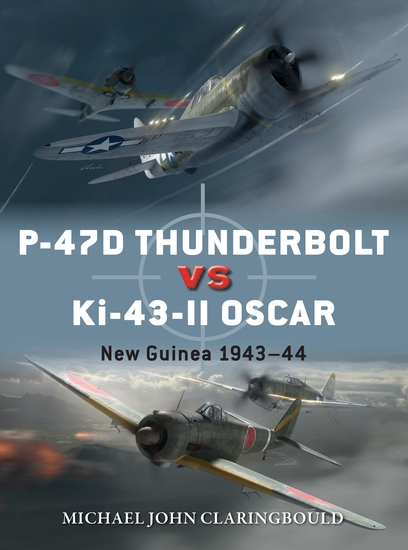 P-47D Thunderbolt vs Ki-43-II Oscar - New Guinea 1943–44 - cover