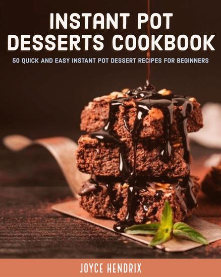 Instant Pot Desserts Cookbook - cover