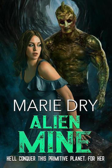 Alien Mine - Zyrgin Warriors Book 1 - cover