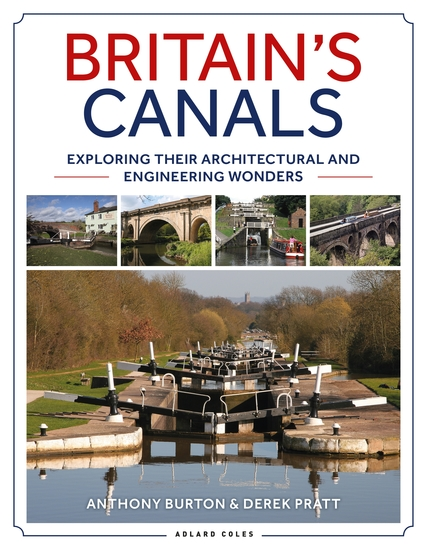 Britain's Canals - Exploring their Architectural and Engineering Wonders - cover