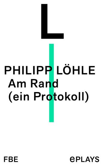 Am Rand (ein Protokoll) - cover