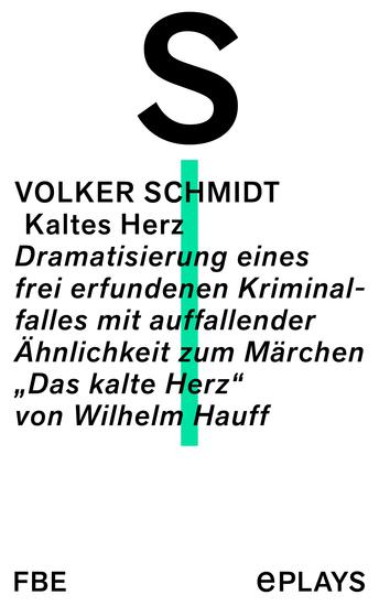 """Kaltes Herz - Dramatisierung eines frei erfundenen Kriminalfalles mit auffallender Ähnlichkeit zum Märchen """"Das kalte Herz"""" von Wilhelm Hauff - cover"""