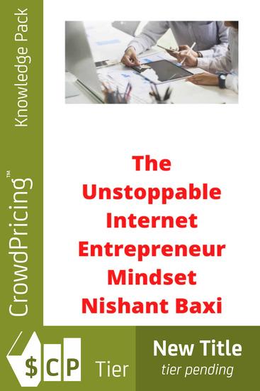 The Unstoppable Internet Entrepreneur Mindset - cover
