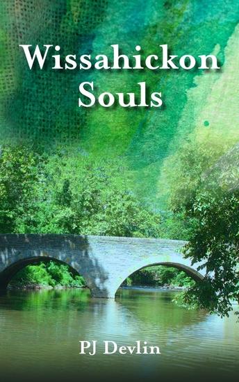 Wissahickon Souls - A Wissahickon Creek Story - cover