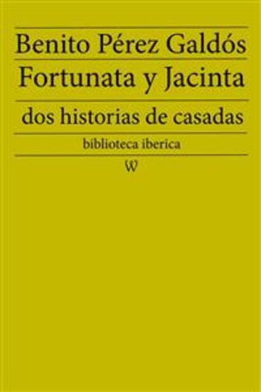 Fortunata y Jacinta: dos historias de casadas - cover