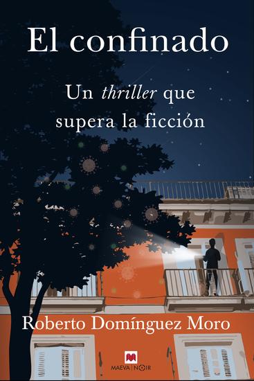 El confinado - Un thriller que supera la ficción - cover