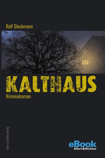 Kalthaus - Kriminalroman - cover