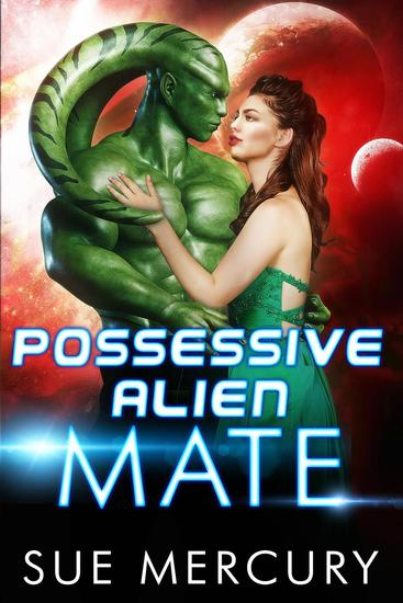 Possessive Alien Mate - Savage Martians #2 - cover