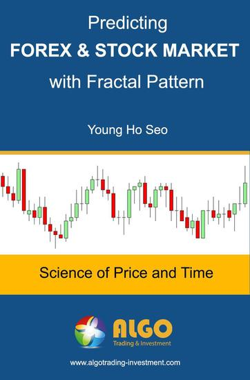 Predicting Forex and Stock Market with Fractal Pattern - cover