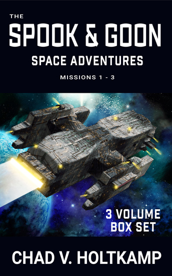 The SPOOK & GOON Space Adventures Series - Missions 1 - 3 - cover