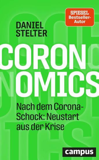 Coronomics - Nach dem Corona-Schock: Neustart aus der Krise - cover