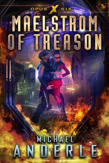 Maelstrom of Treason - Opus X #6 - cover