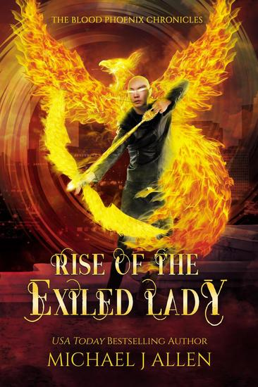 Rise of the Exiled Lady - Blood Phoenix Chronicles #4 - cover