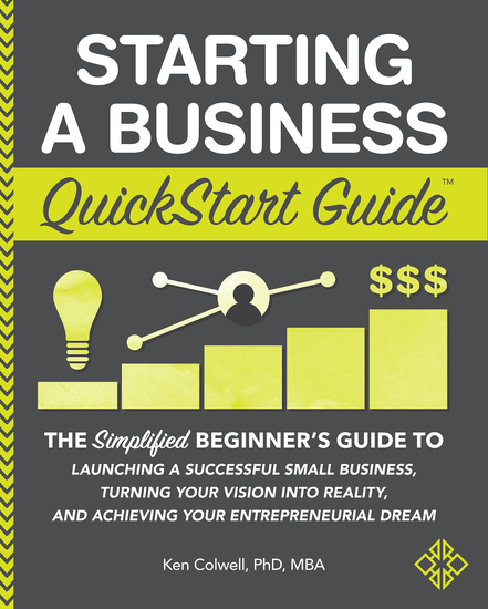 Starting a Business - The Simplified Beginner's Guide to Launching a Successful Small Business Turning Your Vision into Reality and Achieving Your Entrepreneurial Dream - cover
