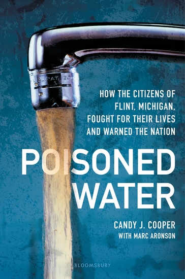 Poisoned Water - How the Citizens of Flint Michigan Fought for Their Lives and Warned the Nation - cover