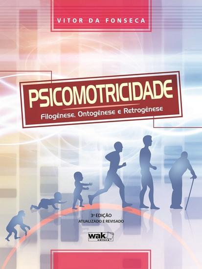 Psicomotricidade - Filogênese ontogênese e retrogênese - cover