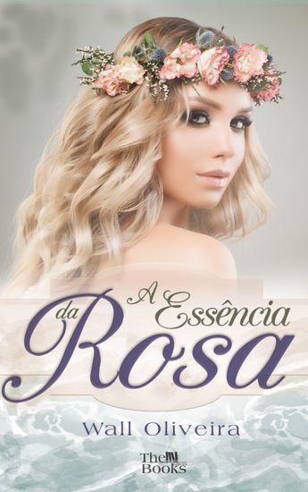 A Essência da Rosa - cover