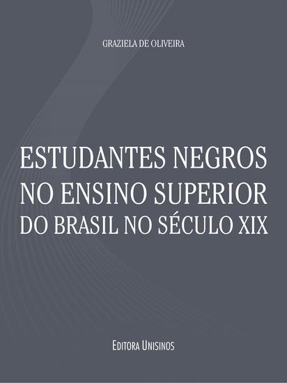 Estudantes negros no ensino superior do Brasil no século XIX - cover