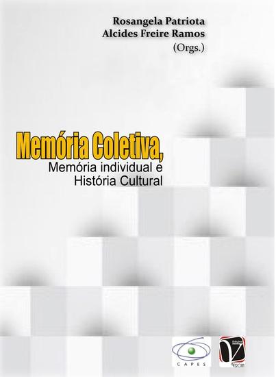 Memória coletiva memória individual e história cultural - cover