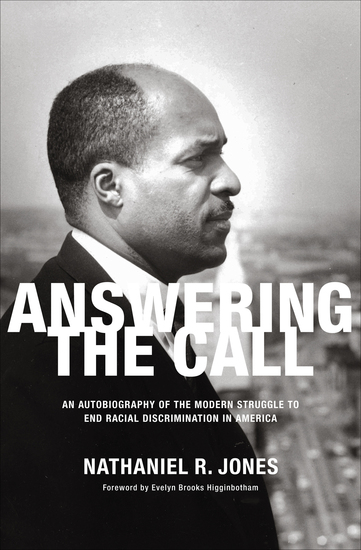 Answering the Call - An Autobiography of the Modern Struggle to End Racial Discrimination in America - cover