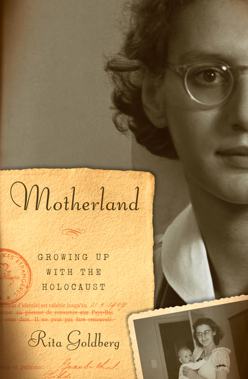 Motherland - Growing Up with the Holocaust - cover