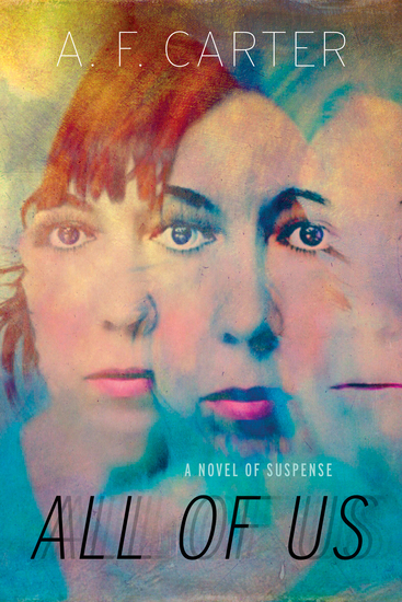 All of Us - A Novel of Suspense - cover