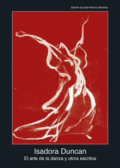 El arte de la danza y otros escritos - cover