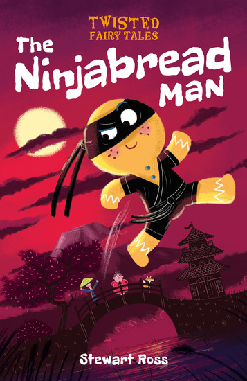 Twisted Fairy Tales: The Ninjabread Man - cover