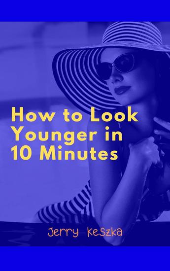 How to Look Younger in 10 Minutes - cover