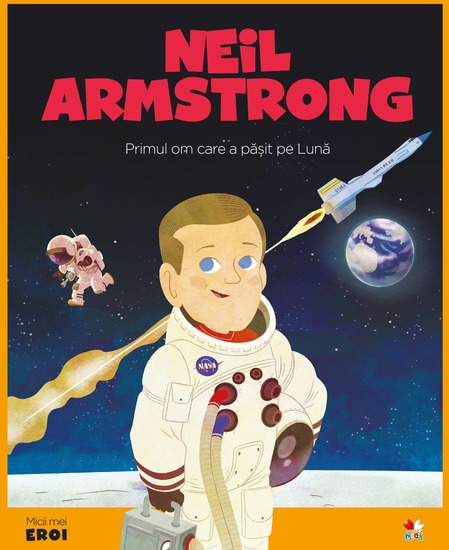 Micii eroi - Neil Armstrong - cover