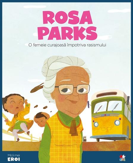 Micii eroi - Rosa Parks - cover