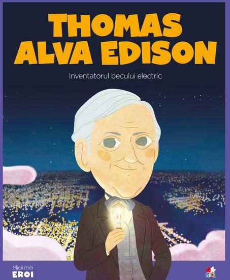 Micii eroi - Thomas Alva Edison - cover