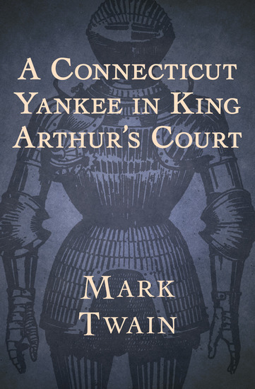 A Connecticut Yankee in King Arthur's Court - cover