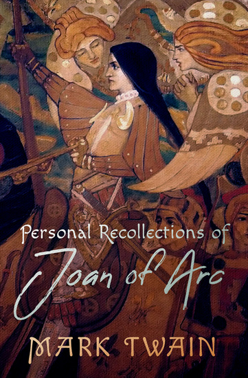 Personal Recollections of Joan of Arc - cover