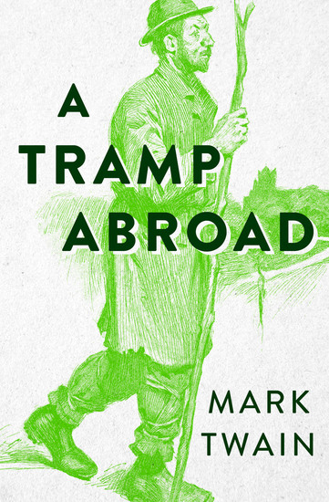 A Tramp Abroad - Volume 1 - cover