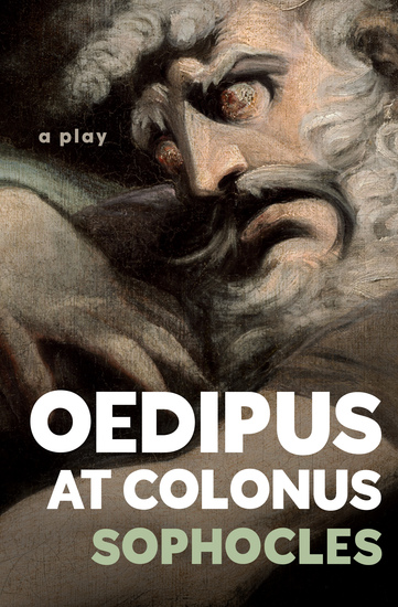 Oedipus at Colonus - A Play - cover