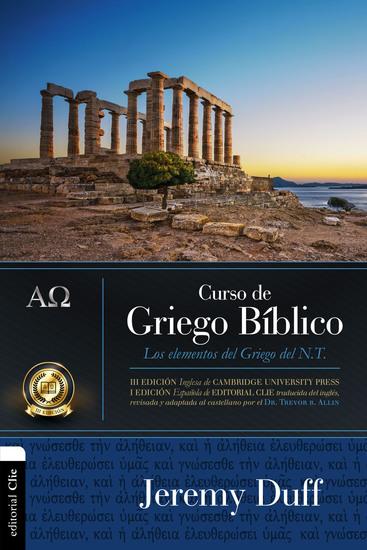 Curso de griego bíblico - Los elementos del griego del Nuevo Testamento - cover