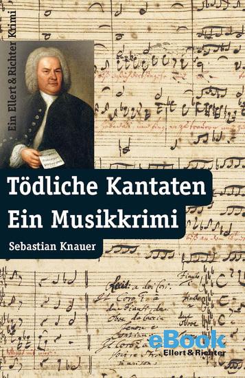 Tödliche Kantaten - Ein Musikkrimi - cover
