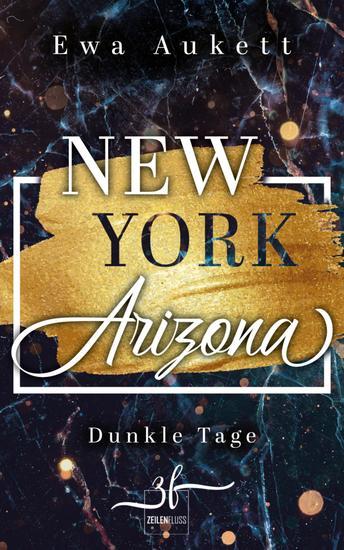 New York – Arizona: Dunkle Tage - Liebesroman - cover