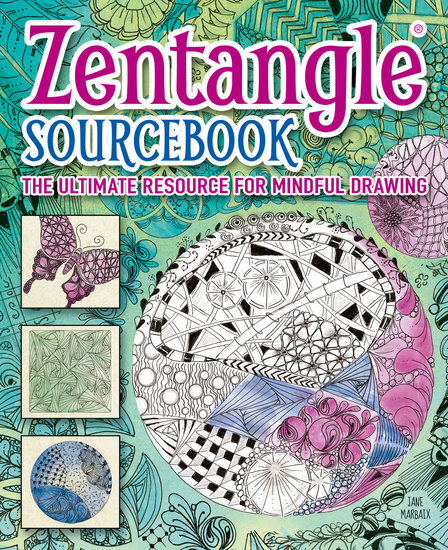 Zentangle® Sourcebook - The ultimate resource for mindful drawing - cover