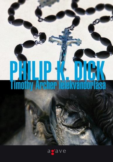 Timothy Archer lélekvándorlása - cover
