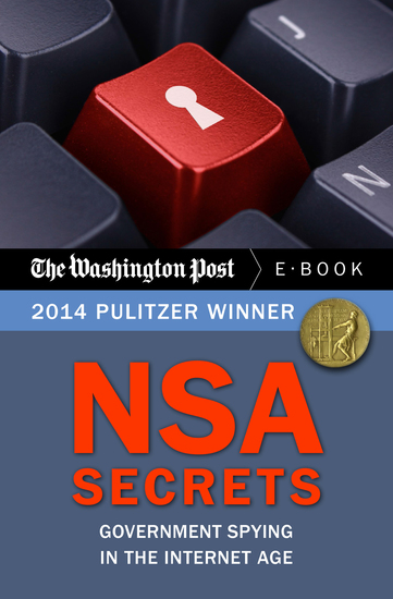 NSA Secrets - Government Spying in the Internet Age - cover