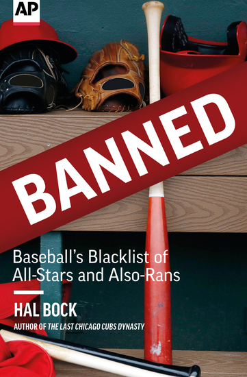 Banned - Baseball's Blacklist of All-Stars and Also-Rans - cover