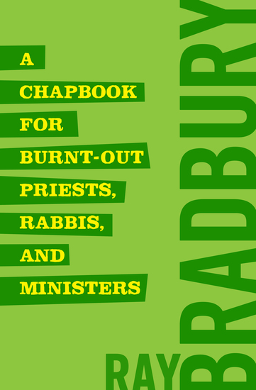 A Chapbook for Burnt-Out Priests Rabbis and Ministers - cover