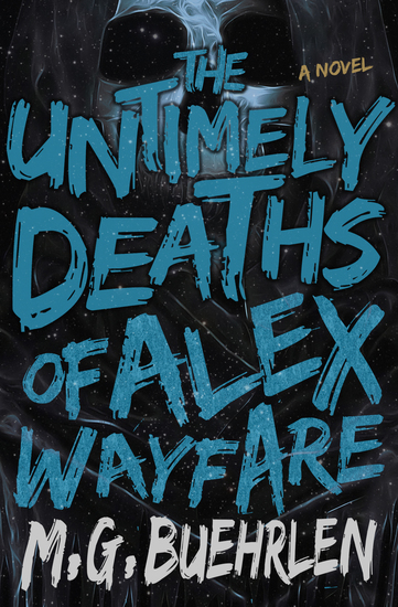 The Untimely Deaths of Alex Wayfare - cover