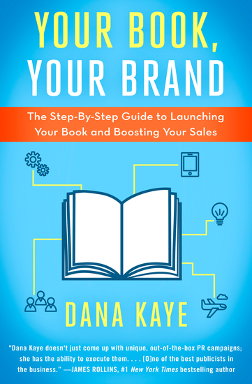Your Book Your Brand - The Step-By-Step Guide to Launching Your Book and Boosting Your Sales - cover