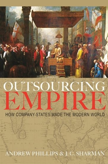Outsourcing Empire - How Company-States Made the Modern World - cover