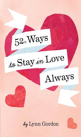 52 Ways to Stay in Love Always - cover