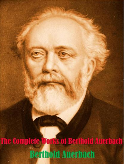 The Complete Works of Berthold Auerbach - cover