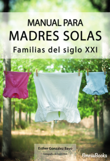 Manual para madres solas - Familias del siglo XXI - cover